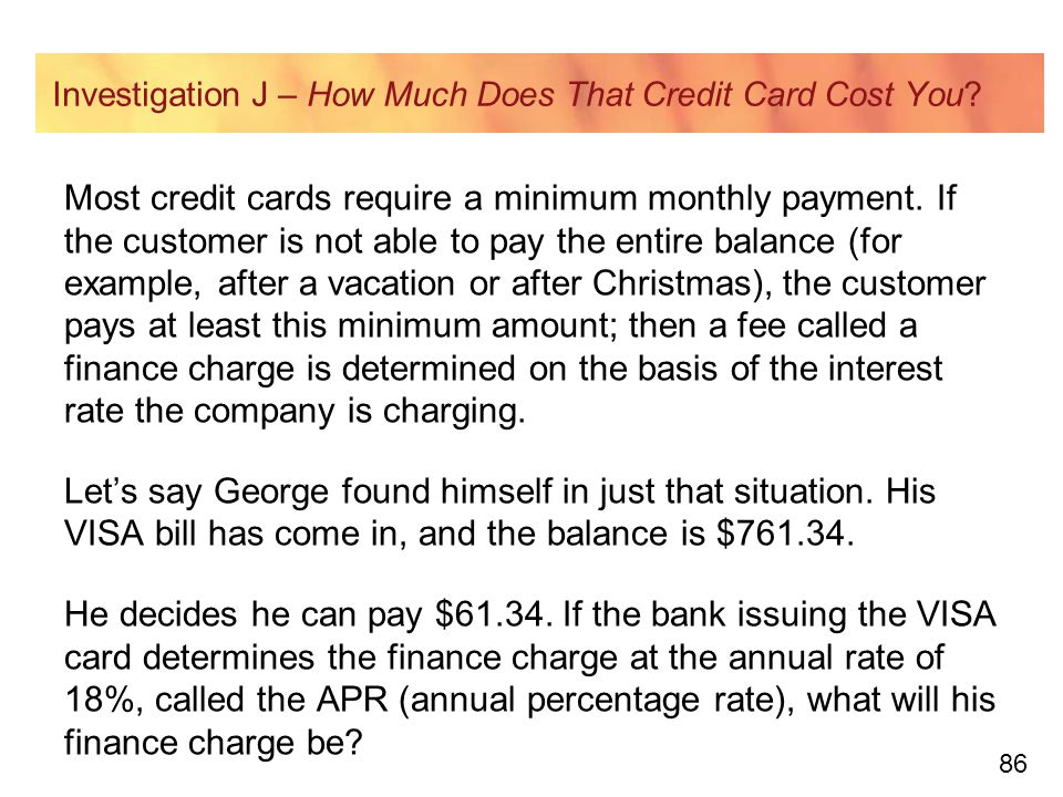 86 Investigation J – How Much Does That Credit Card Cost You.