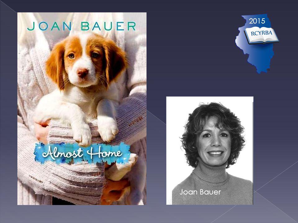 2015 Joan Bauer