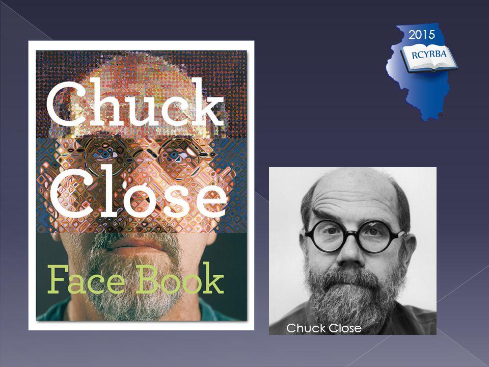 2015 Chuck Close
