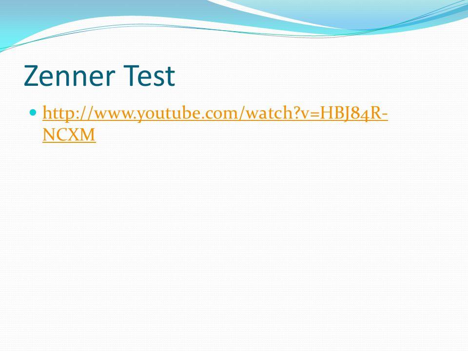 Zenner Test http://www.youtube.com/watch v=HBJ84R- NCXM http://www.youtube.com/watch v=HBJ84R- NCXM
