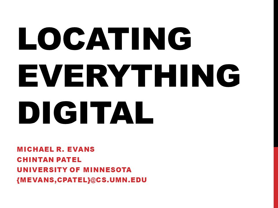 LOCATING EVERYTHING DIGITAL MICHAEL R.