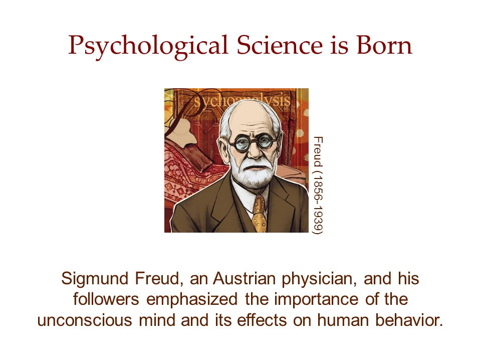11 Psychological Science is Born Psychology originated in many disciplines and countries.