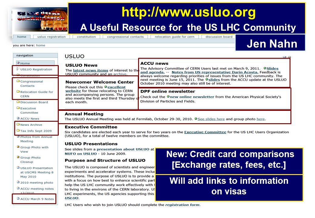 http://www.usluo.org http://www.usluo.org A Useful Resource for the US LHC Community A Useful Resource for the US LHC Community Jen Nahn Jen Nahn New: