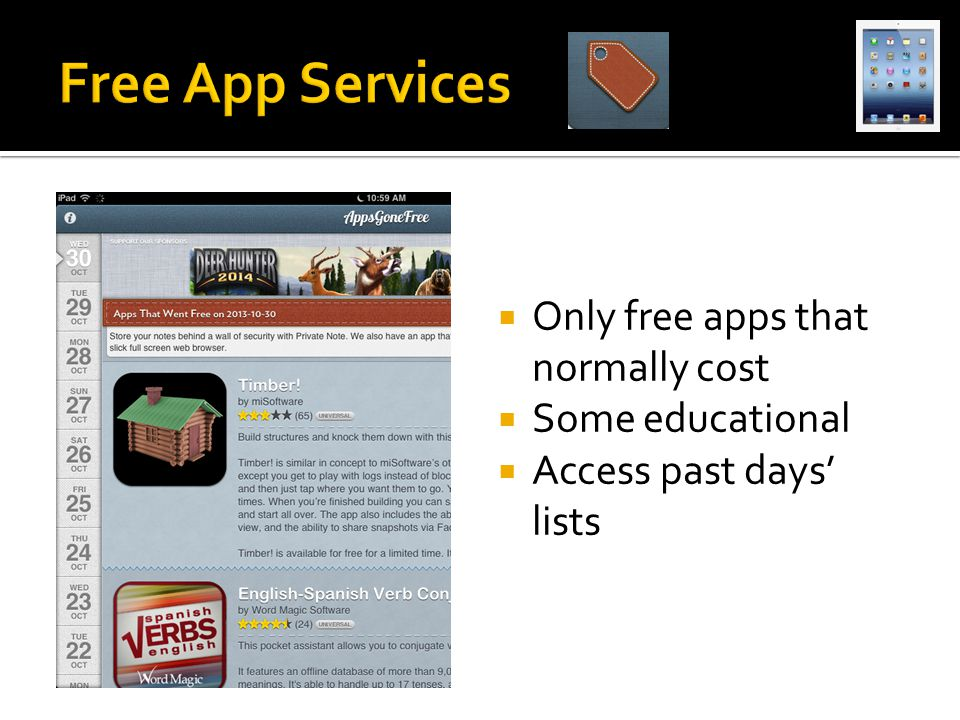  Only free apps that normally cost  Some educational  Access past days' lists