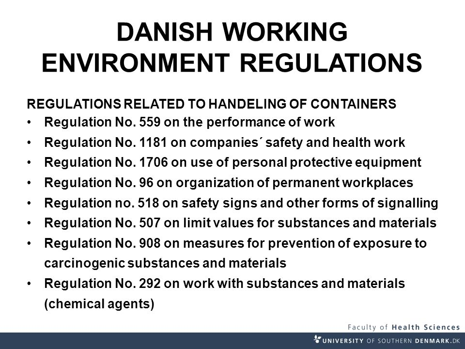 DANISH WORKING ENVIRONMENT REGULATIONS REGULATIONS RELATED TO HANDELING OF CONTAINERS Regulation No.
