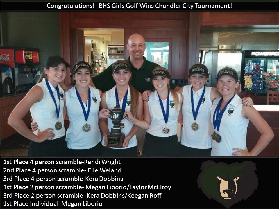 Congratulations. BHS Girls Golf Wins Chandler City Tournament.