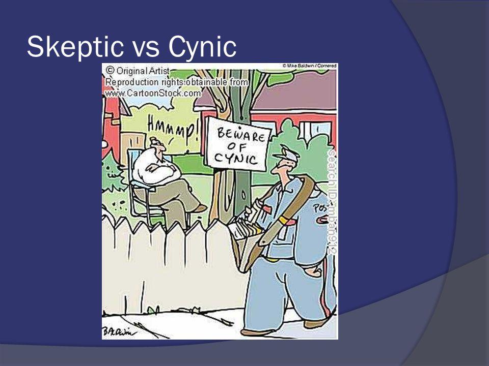 Skeptic vs Cynic