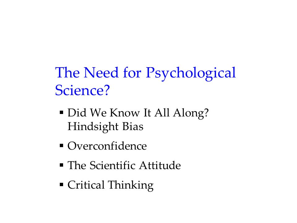 How Do Psychologists Ask & Answer Questions.