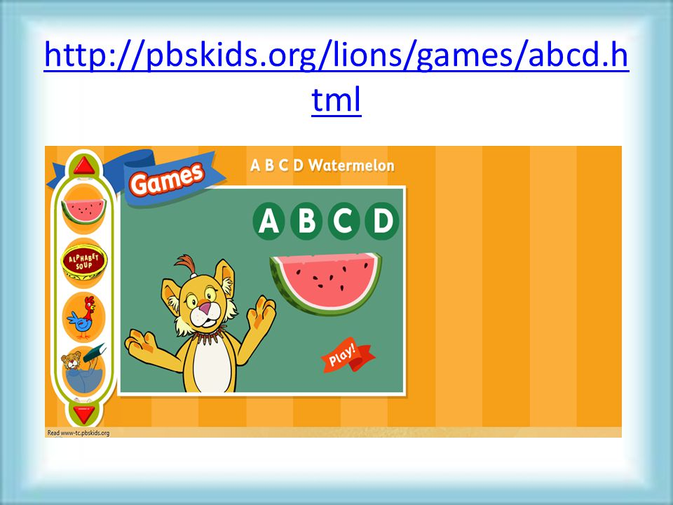 http://pbskids.org/lions/games/abcd.h tml