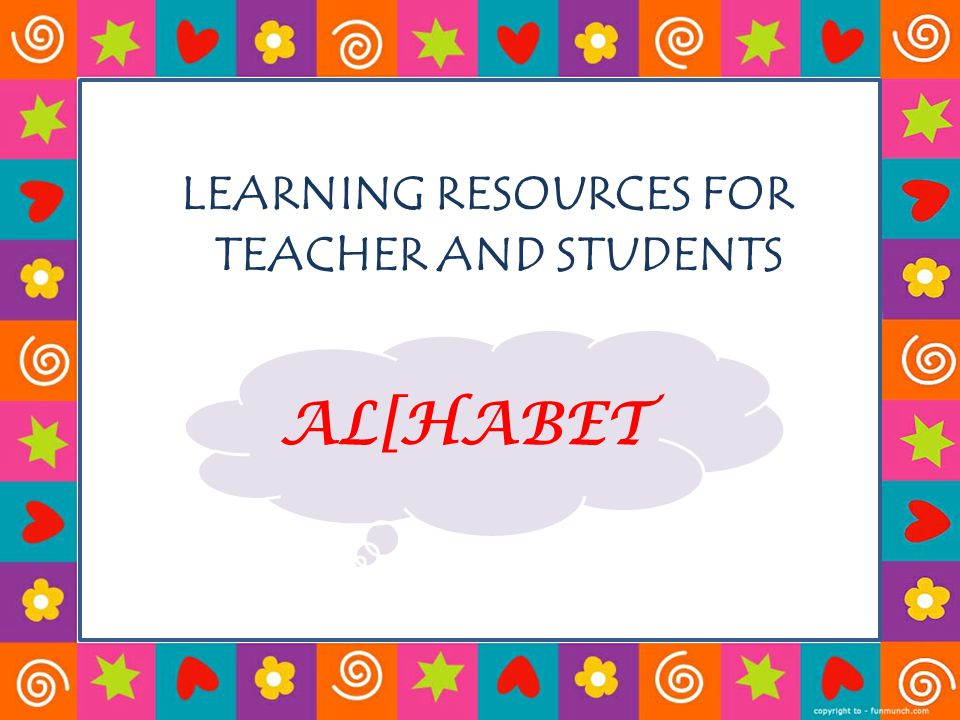 Objectives : Getting to know the ABC Recognize the alphabet well Can pronounce the letter Can read the letter Know how the letter would sound Can write the letter on paper