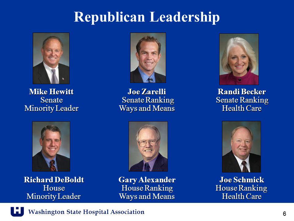 Washington State Hospital Association 66 Republican Leadership Gary Alexander House Ranking Ways and Means Gary Alexander House Ranking Ways and Means