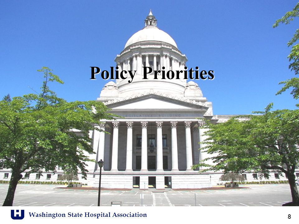 Washington State Hospital Association 9 Policy Priorities: 2011 Session Nurse staffing agreement Health insurance exchange Adverse events reporting Public Hospital District fundraising