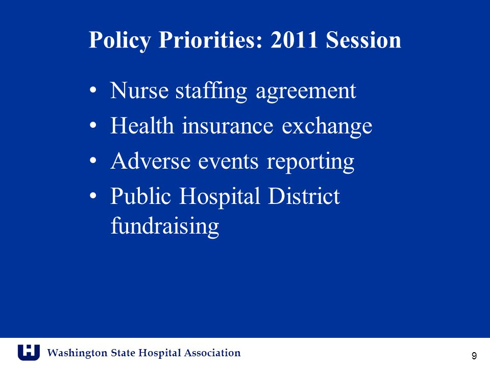 Washington State Hospital Association Legislators' Perceptions of Hospitals Statewide grassroots campaign to improve legislators' perceptions of hospitals and health systems Hospitals: Essential Community Partners Address a variety of controversial issues Highlight hospital and health system accomplishments and benefits Educate and lobby all state legislators 30