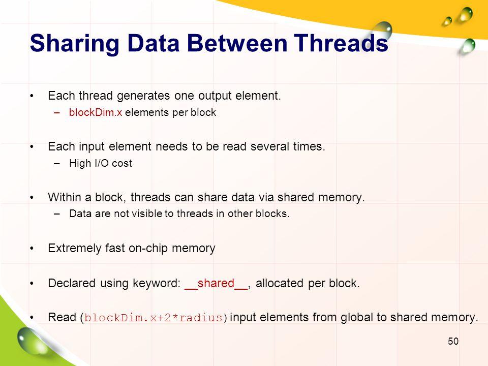 Collaborative Threads 51 0124563789 input shared blockDim.x output elements Thread 0 produces the values of temp[i], i=0, 3, 13.