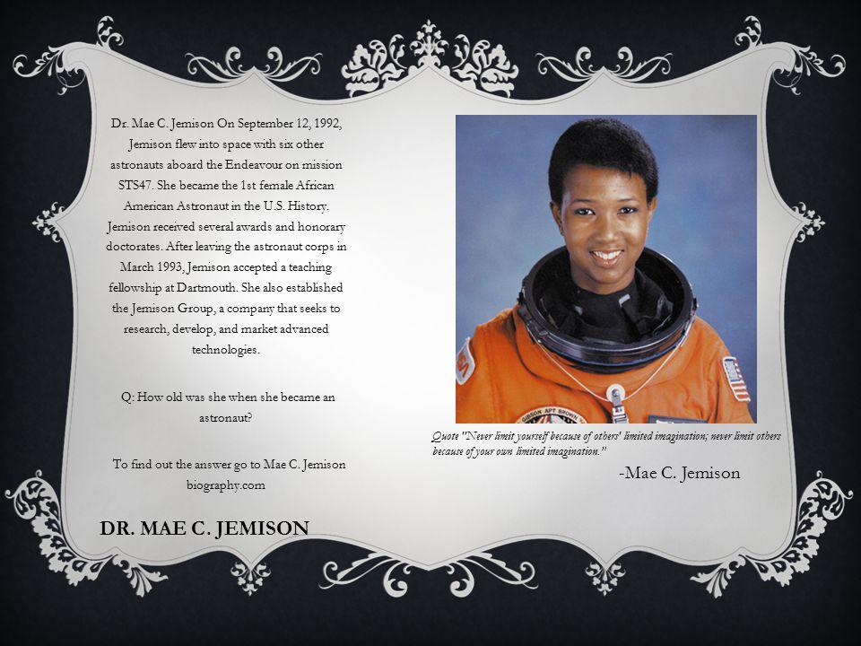 DR. MAE C. JEMISON Dr. Mae C.