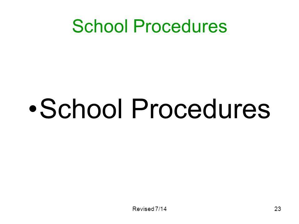 School Procedures Revised 7/1423