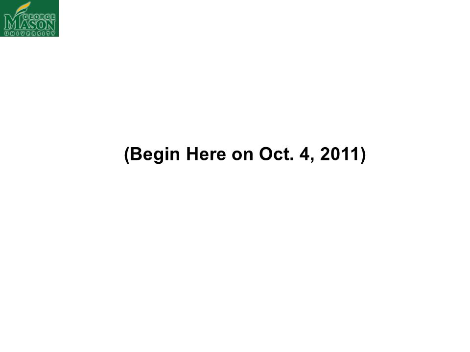(Begin Here on Oct. 4, 2011)