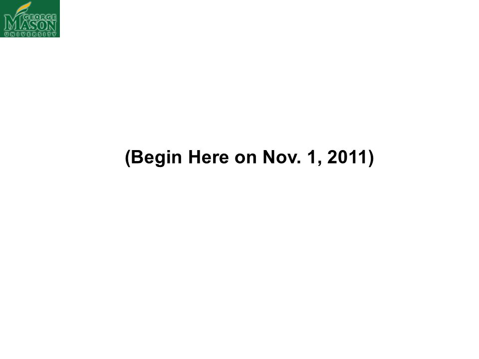 (Begin Here on Nov. 1, 2011)
