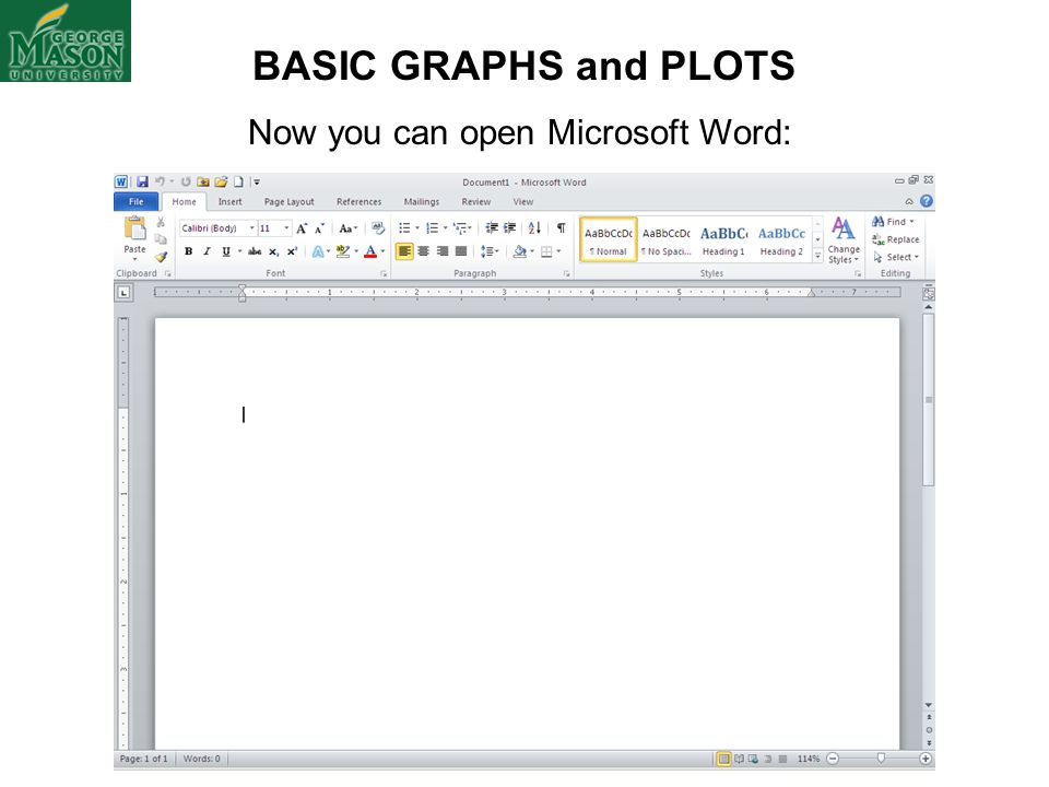 Now you can open Microsoft Word: BASIC GRAPHS and PLOTS