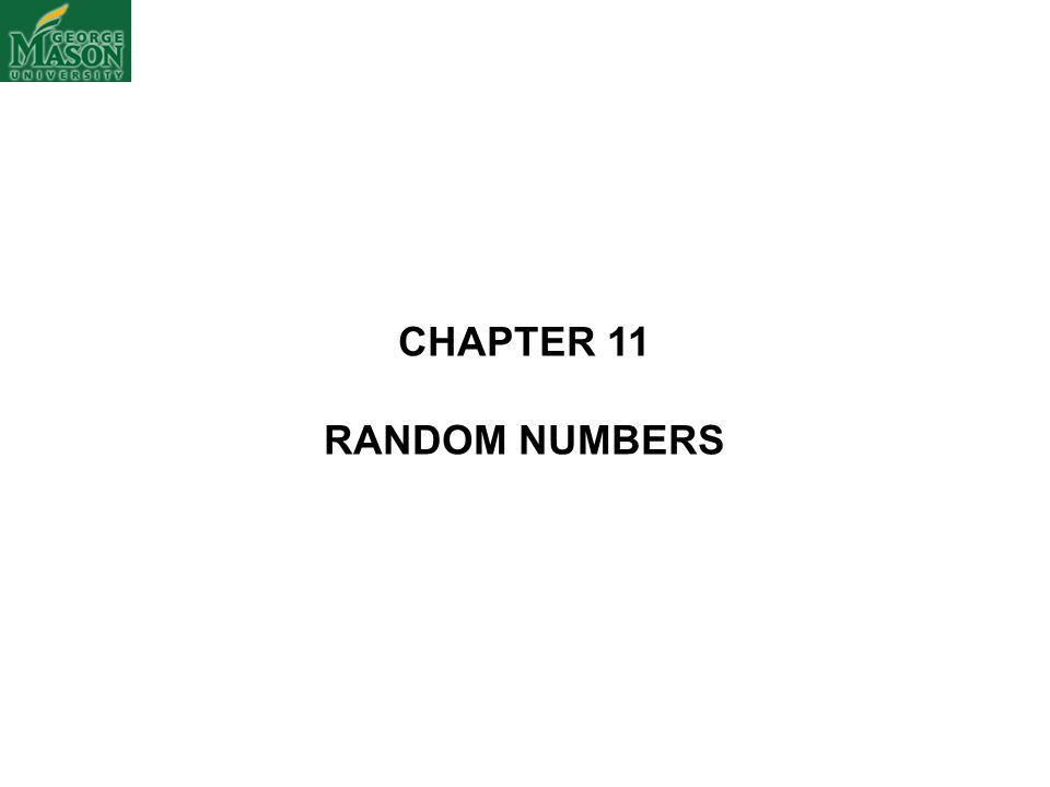 CHAPTER 11 RANDOM NUMBERS