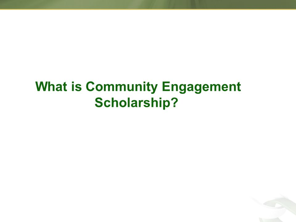 What is Community Engagement Scholarship