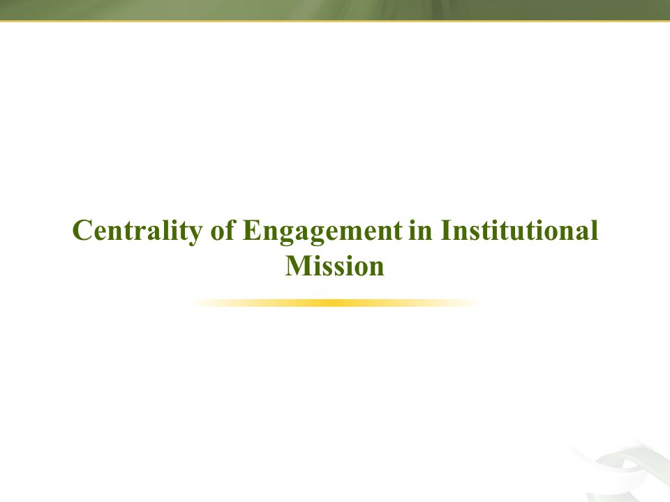 Centrality of Engagement in Institutional Mission