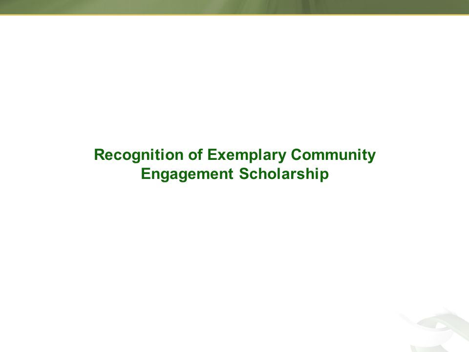 Recognition of Exemplary Community Engagement Scholarship