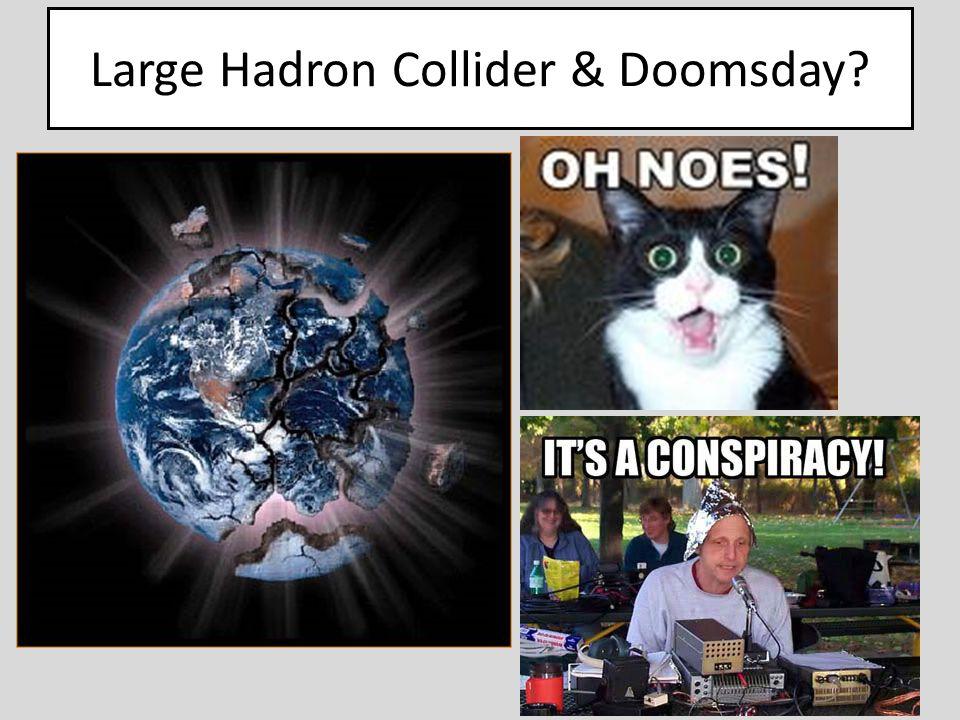 Large Hadron Collider & Doomsday