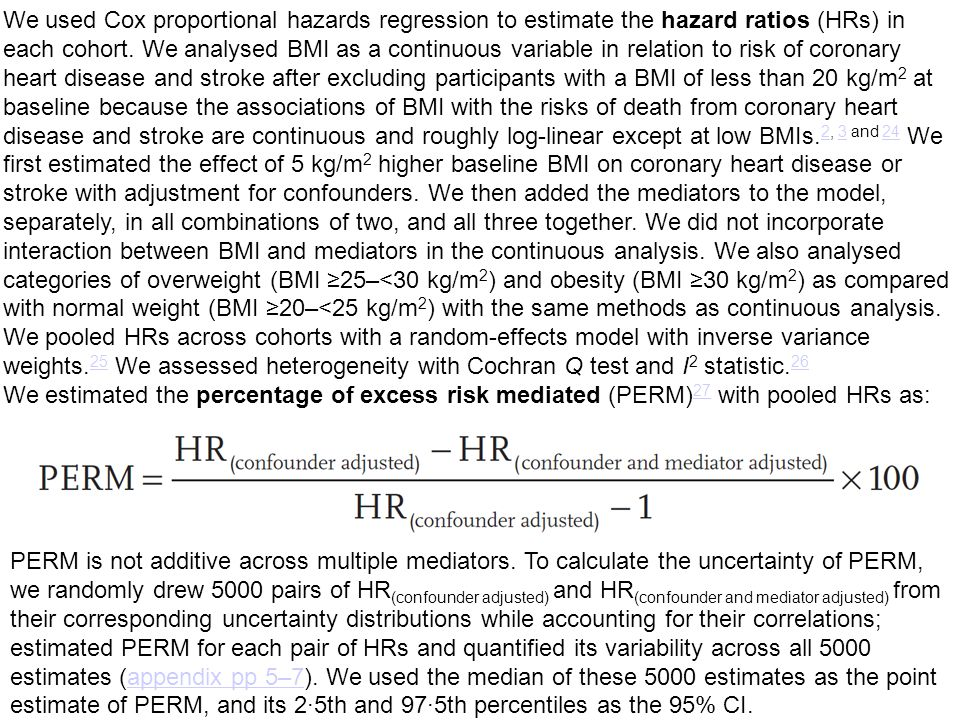 We used Cox proportional hazards regression to estimate the hazard ratios (HRs) in each cohort.