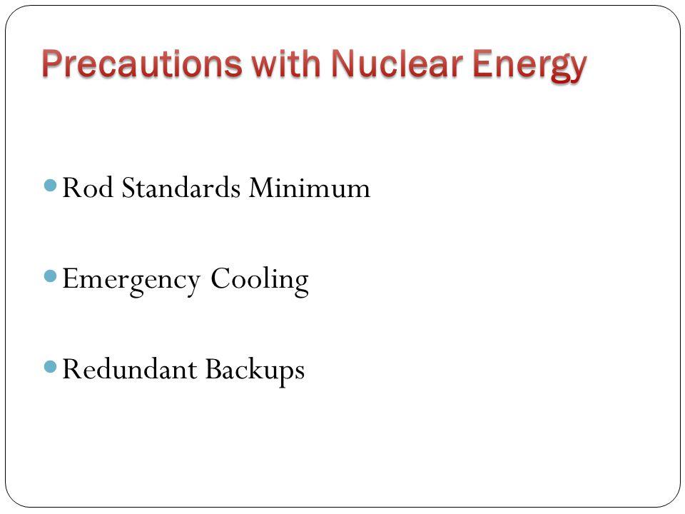 Rod Standards Minimum Emergency Cooling Redundant Backups