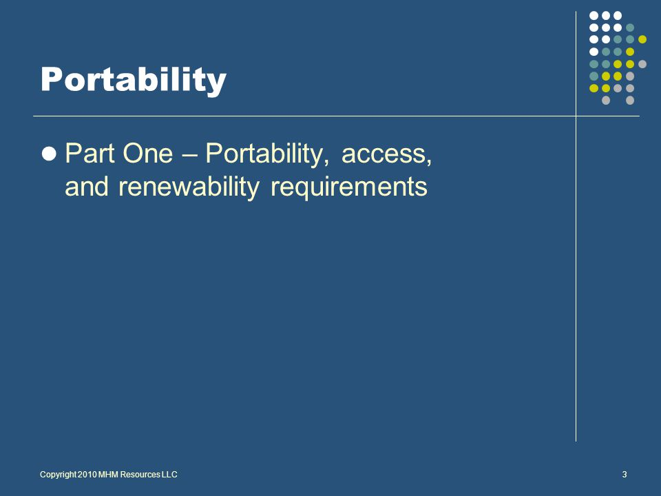 3 Portability Part One – Portability, access, and renewability requirements