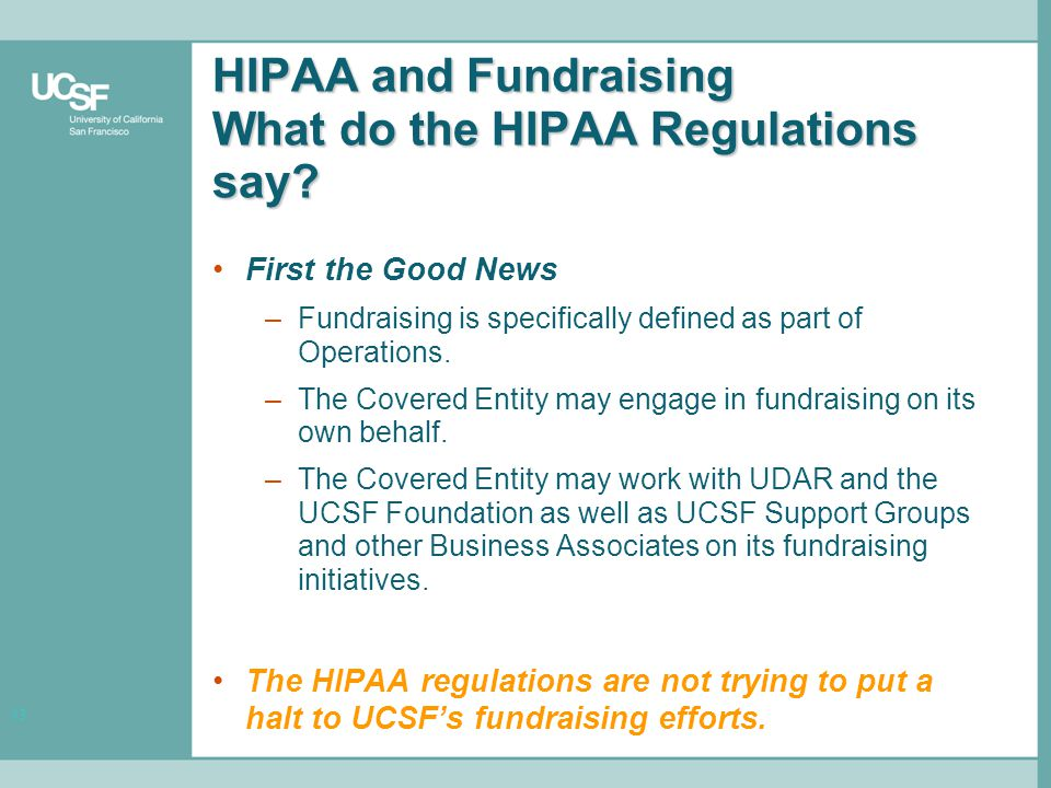 13 HIPAA and Fundraising What do the HIPAA Regulations say.