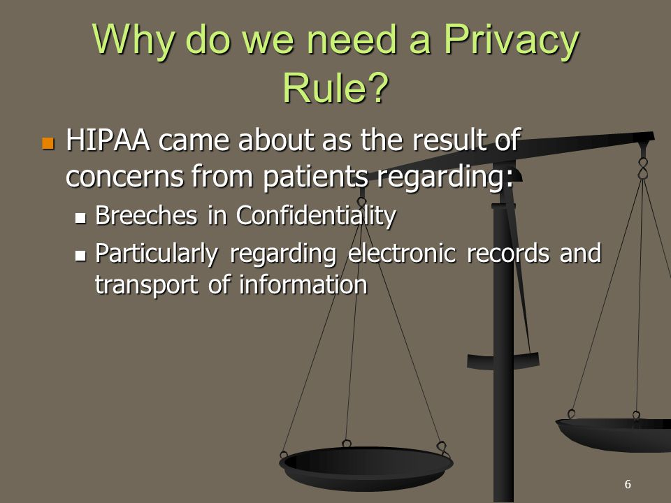 27 HIPAA Scenario Three You are in charge of presenting a CE session for the monthly meeting of First Responders.
