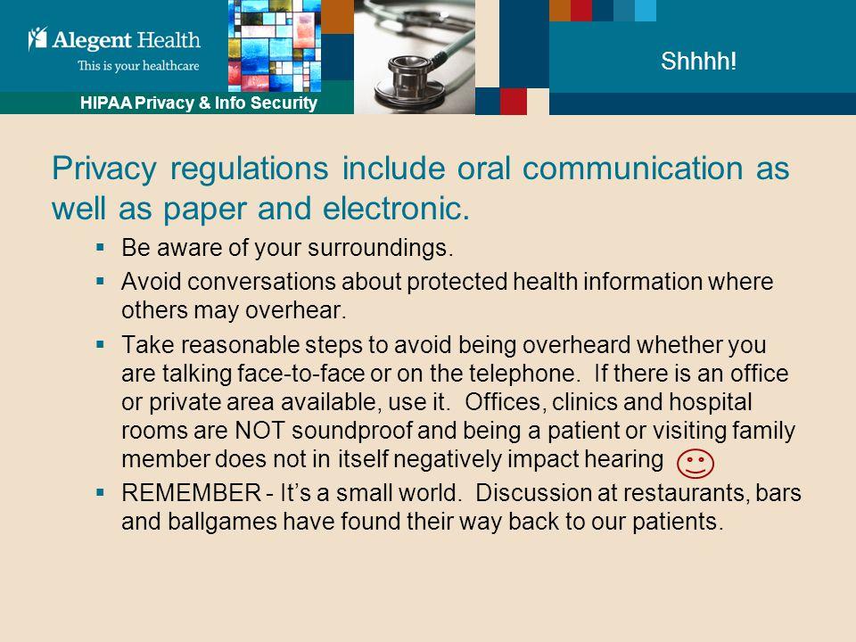 HIPAA Privacy & Info Security Shhhh.