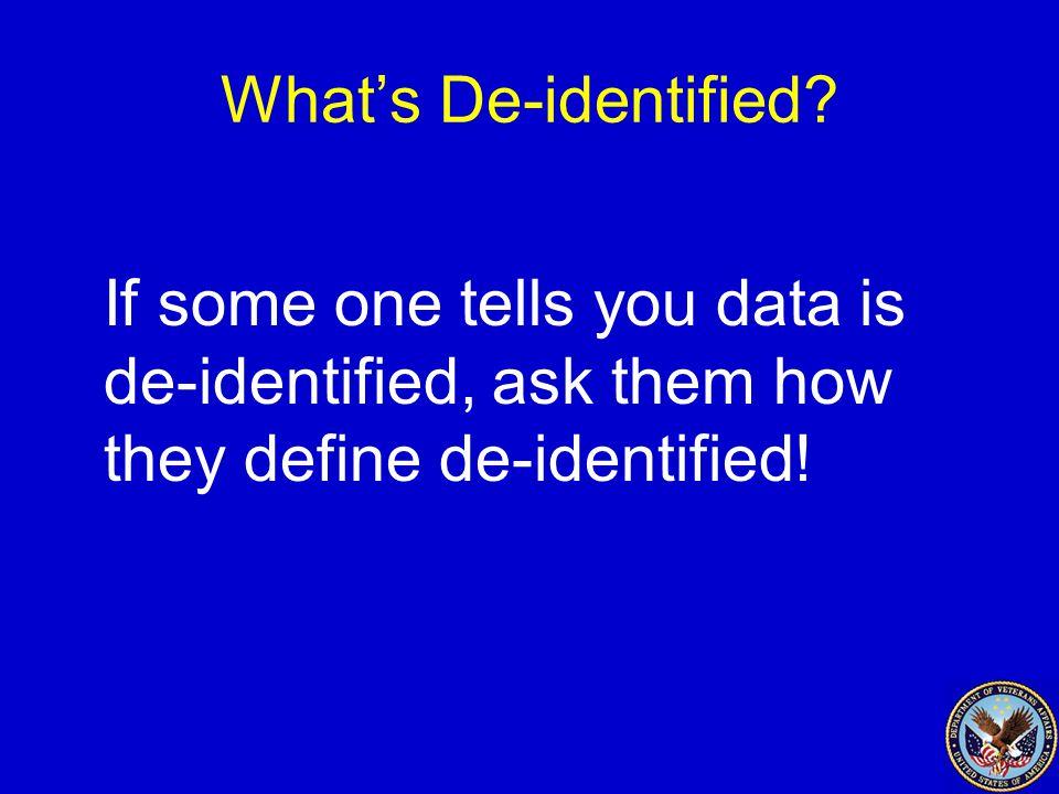 What's De-identified.