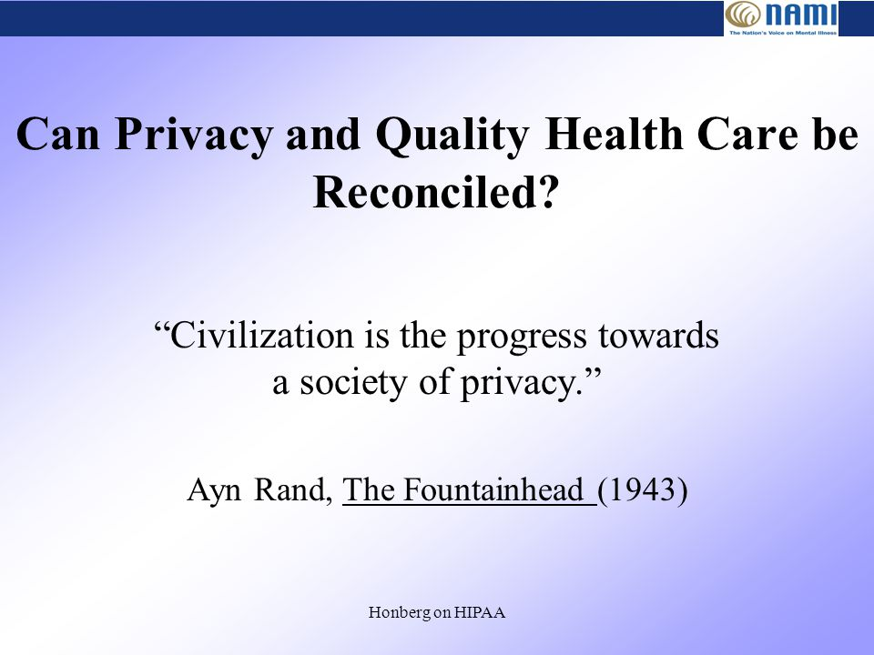 Honberg on HIPAA Can Privacy and Quality Health Care be Reconciled.