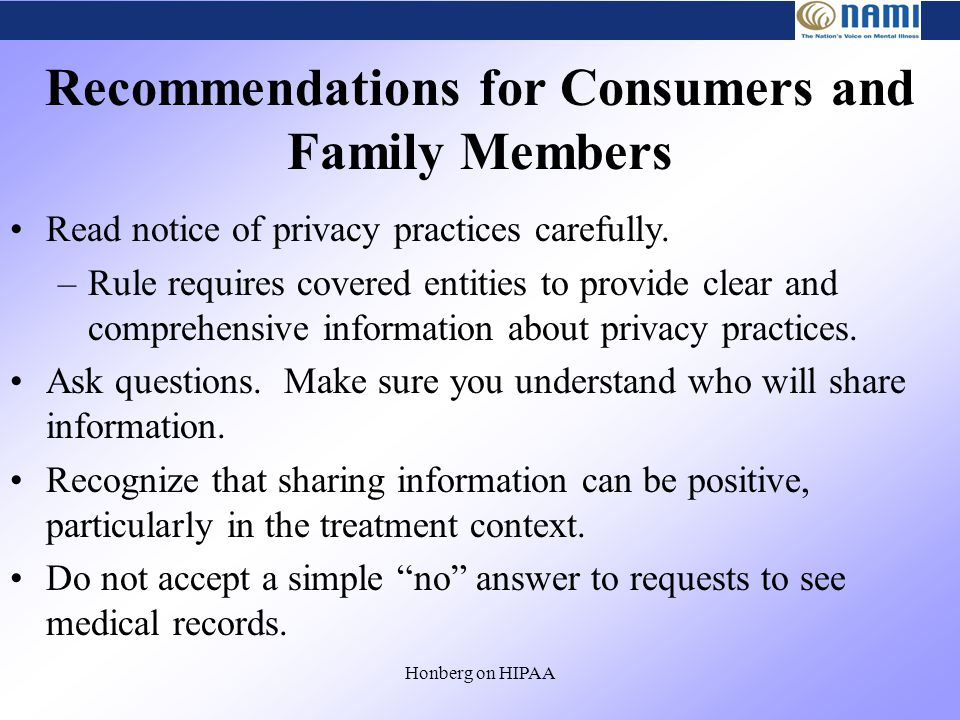 Honberg on HIPAA Read notice of privacy practices carefully.