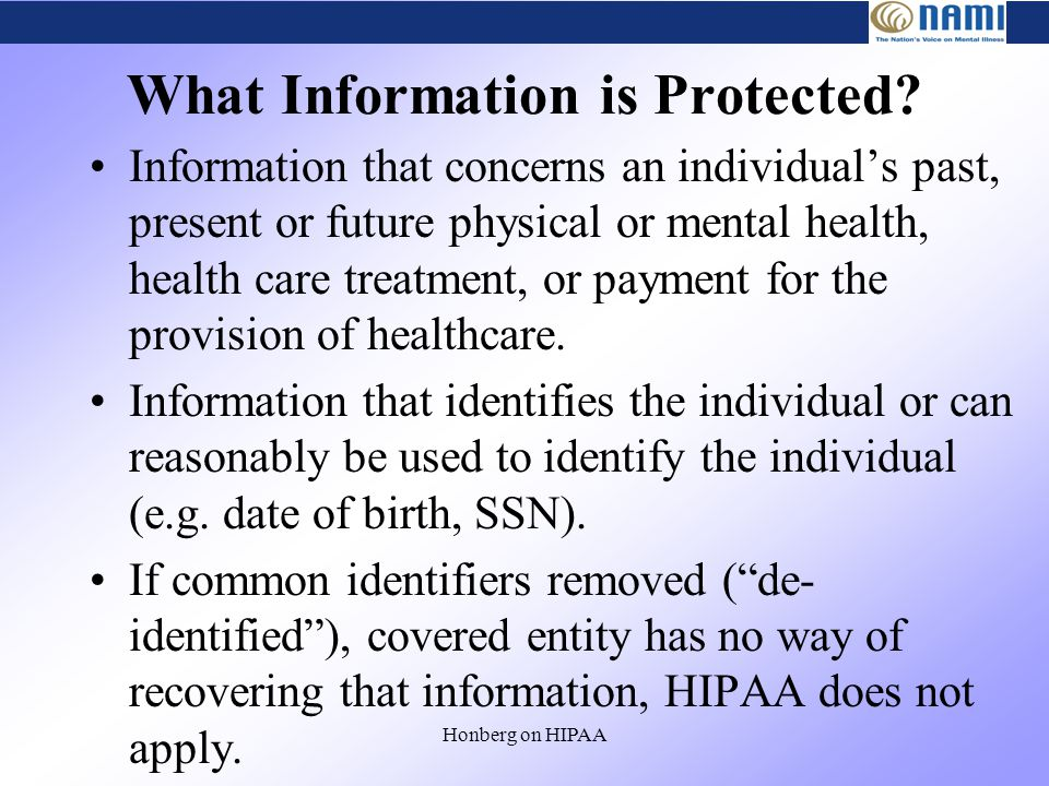 Honberg on HIPAA What Information is Protected.