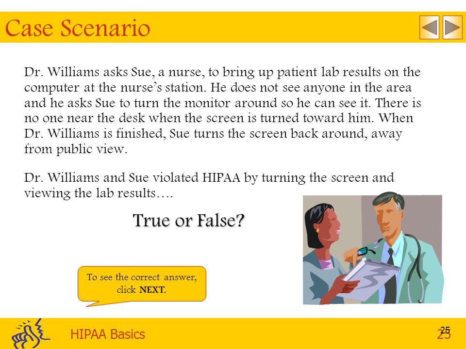 HIPAA Basics25 25 Case Scenario Dr.