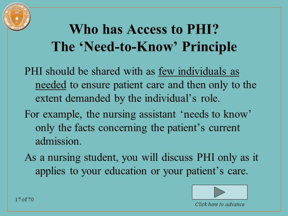 17 of 70 Who has Access to PHI.