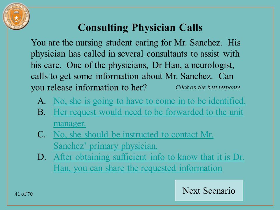 41 of 70 You are the nursing student caring for Mr.