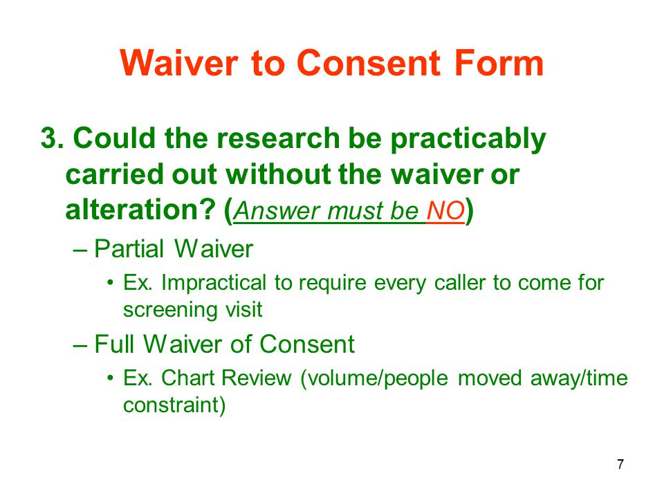 7 Waiver to Consent Form 3.