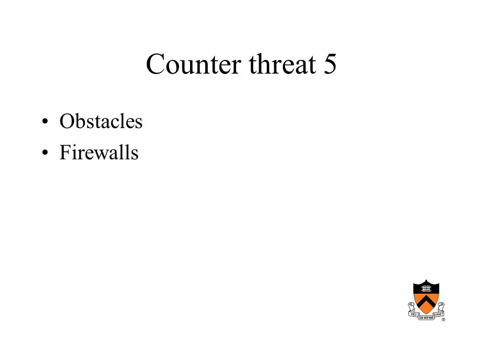 Counter threat 5 Obstacles Firewalls