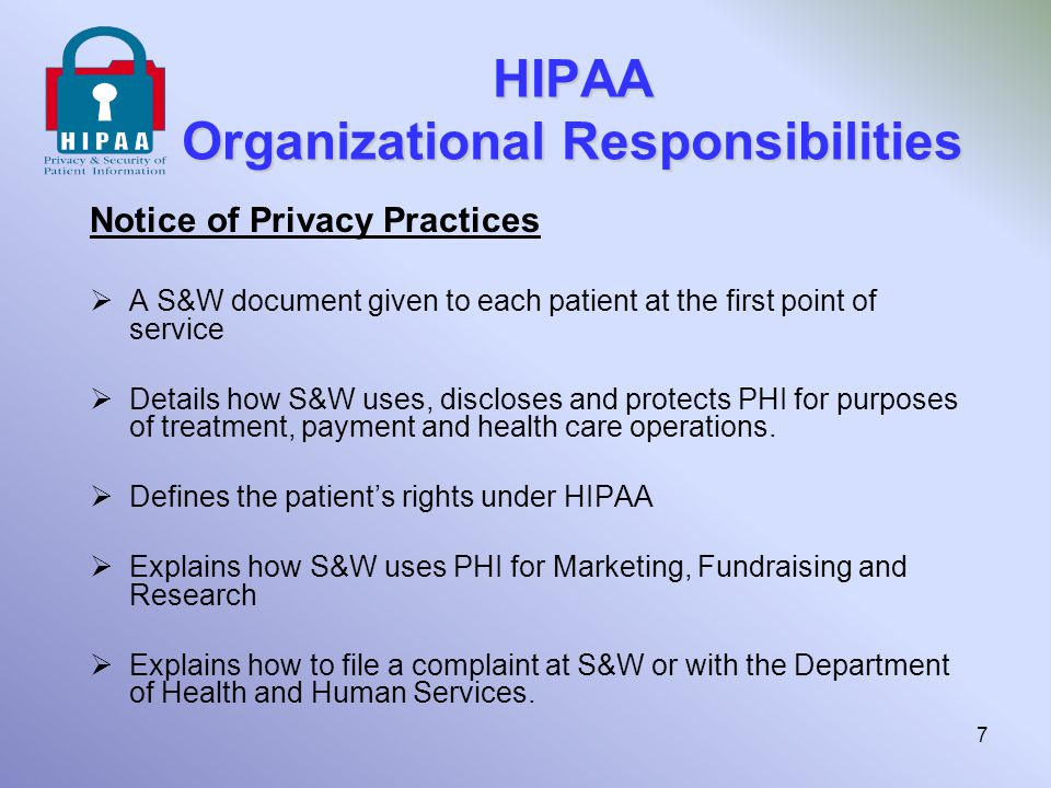 HIPAA Guidance for Staff Verifying the Requestor Before providing patient information, we must take reasonable and appropriate measures to verify that the requestor has a right to that information.