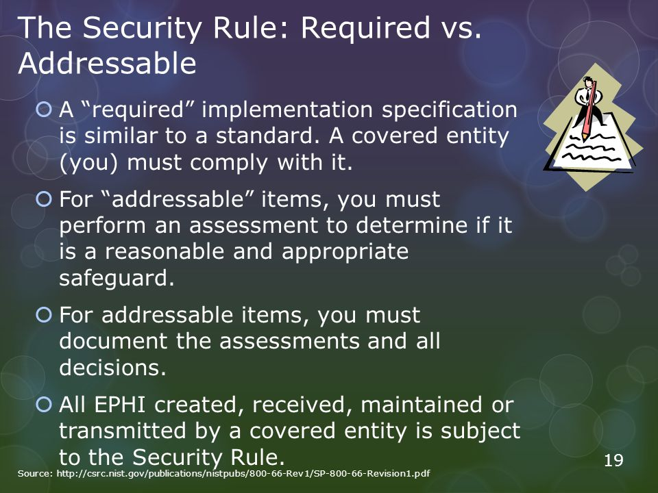 The Security Rule: Required vs.