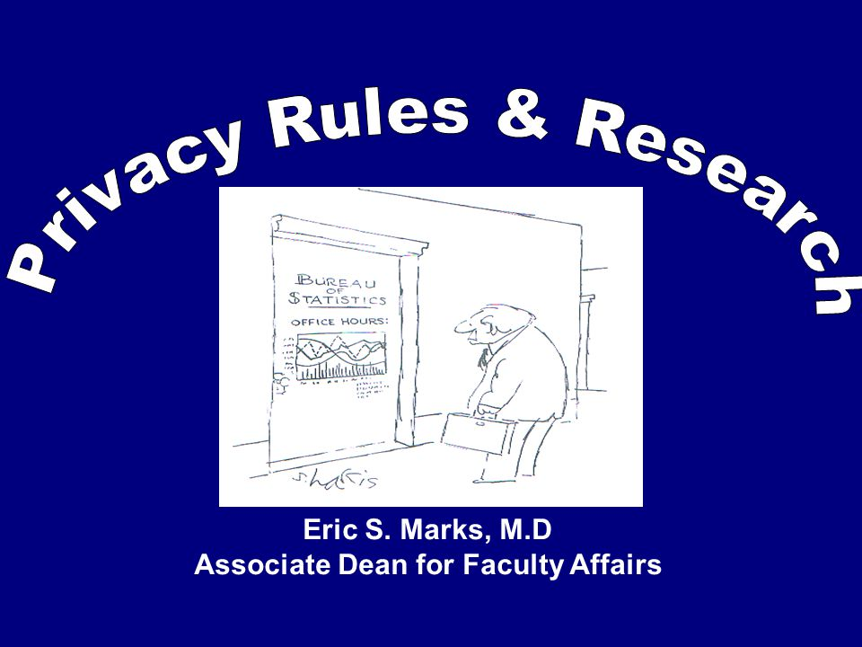 Eric S. Marks, M.D Associate Dean for Faculty Affairs