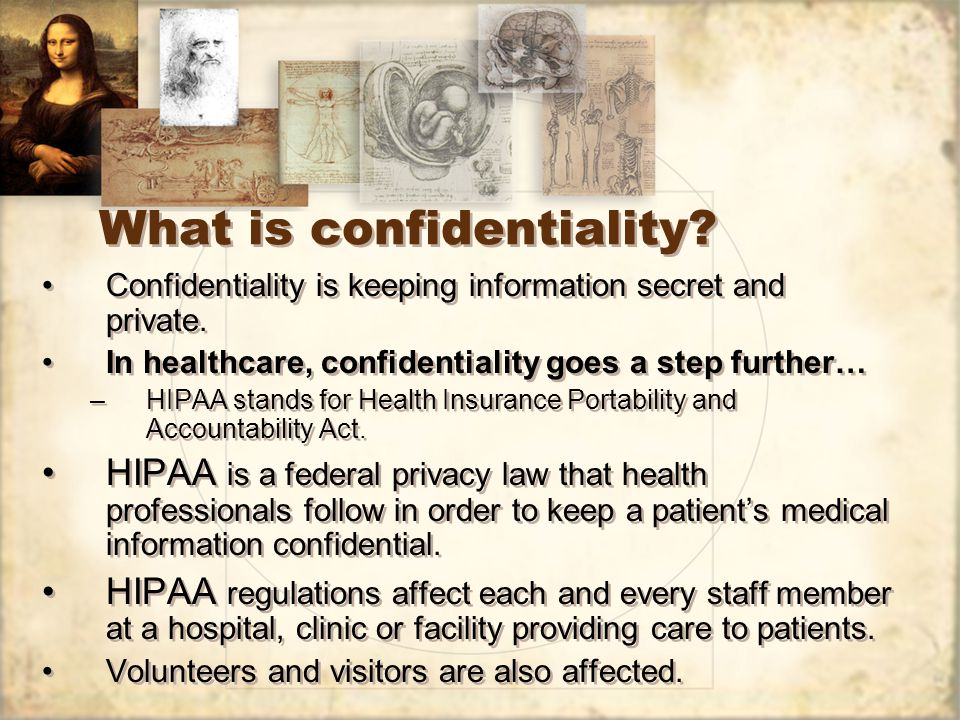 What is confidentiality. Confidentiality is keeping information secret and private.