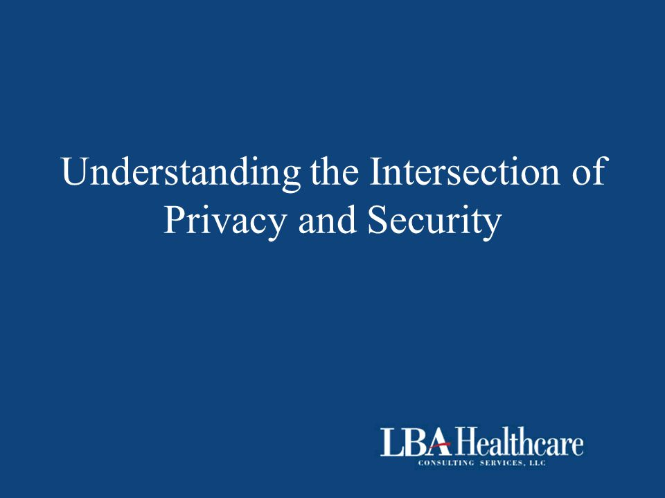 Understanding the Intersection of Privacy and Security