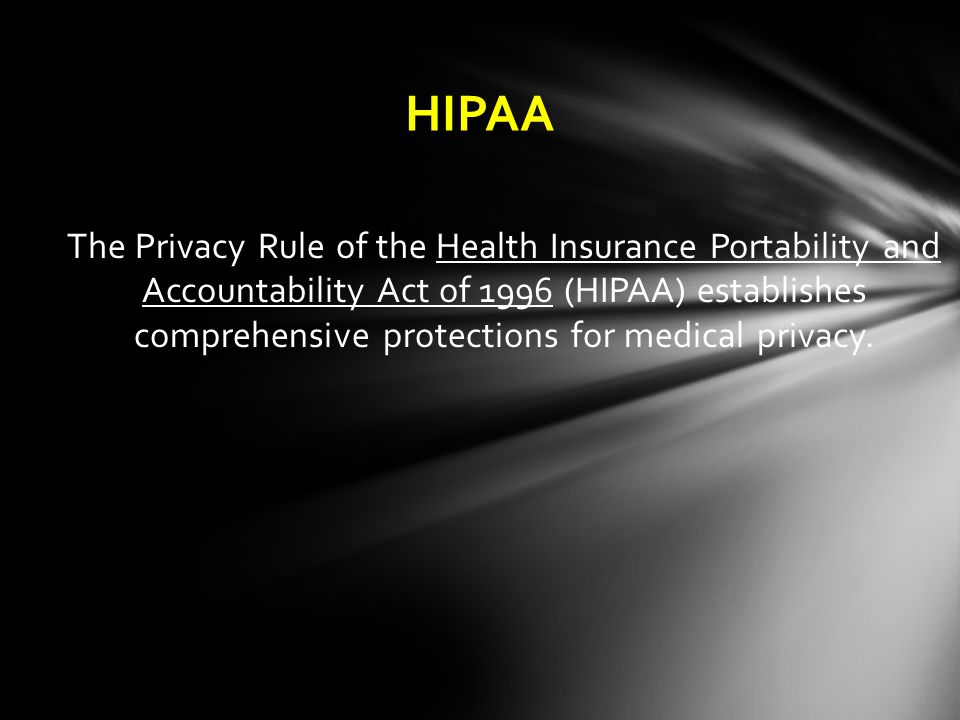 HIPAA: The Privacy Rule The Privacy Rule governs a provider's use and disclosure of health information and grants individuals new rights of access and control.