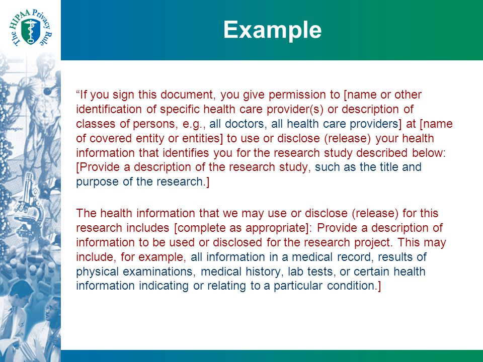 "Example ""If you sign this document, you give permission to [name or other identification of specific health care provider(s) or description of classes"